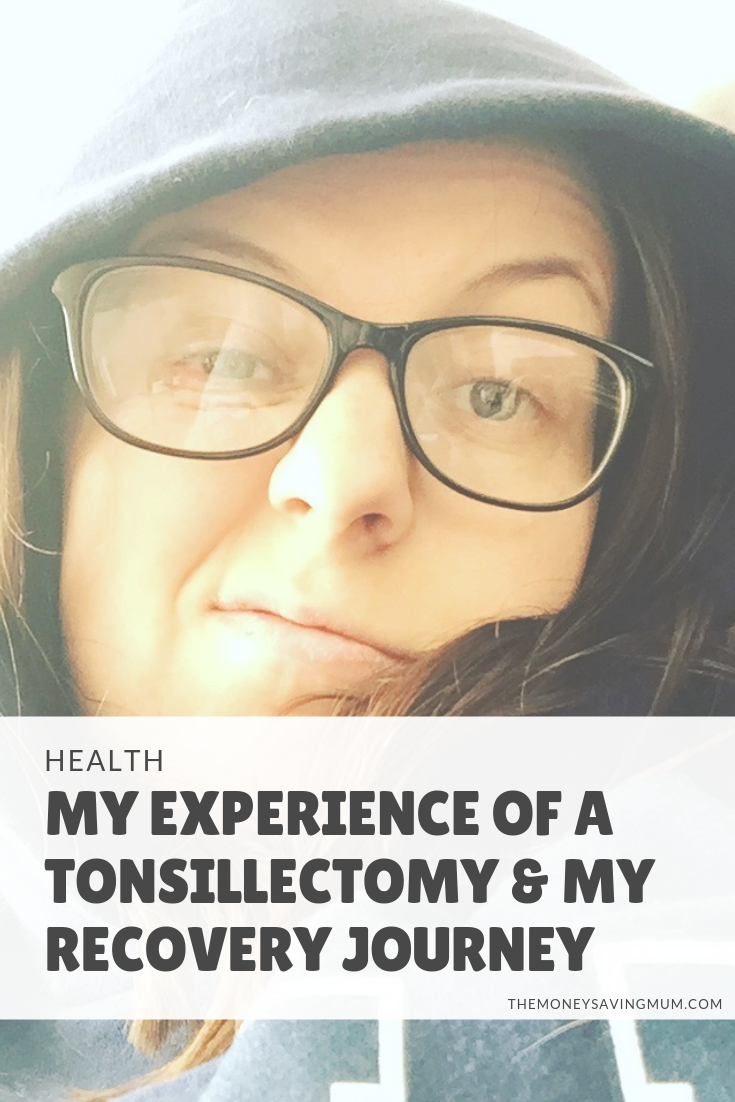 My experience of a tonsillectomy..