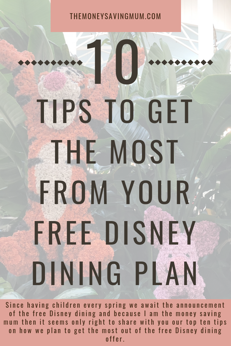 Our top 10 tips to get the most from your FREE Disney dining plan!