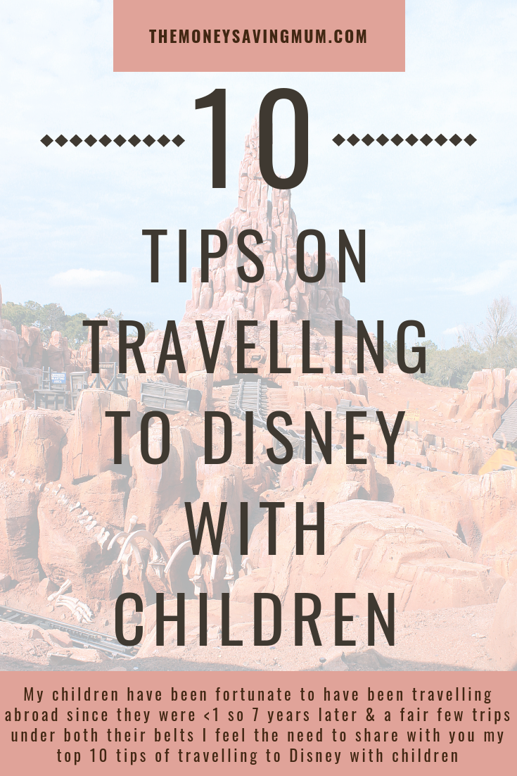 My top 10 tips on travelling to Walt Disney World with children