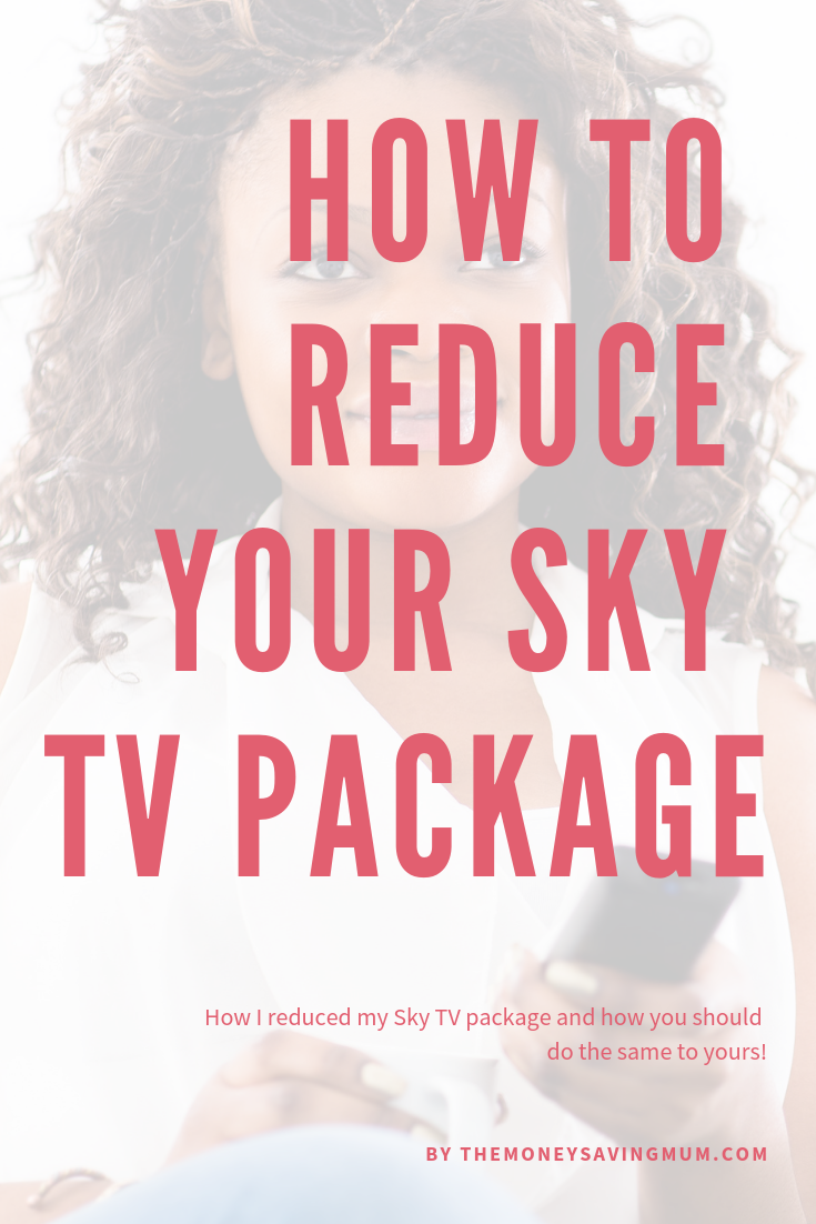 how to reduce the cost of your sky tv package
