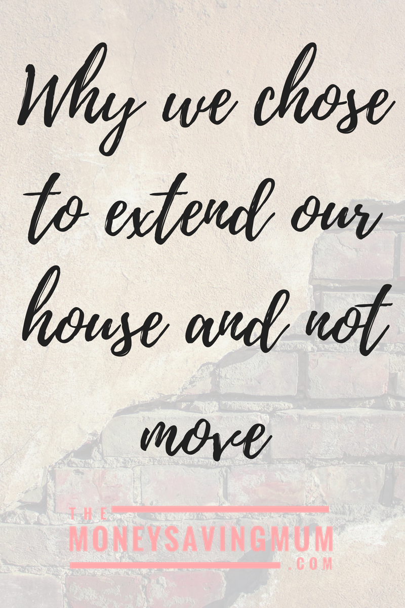 Why we chose to extend rather than move house.