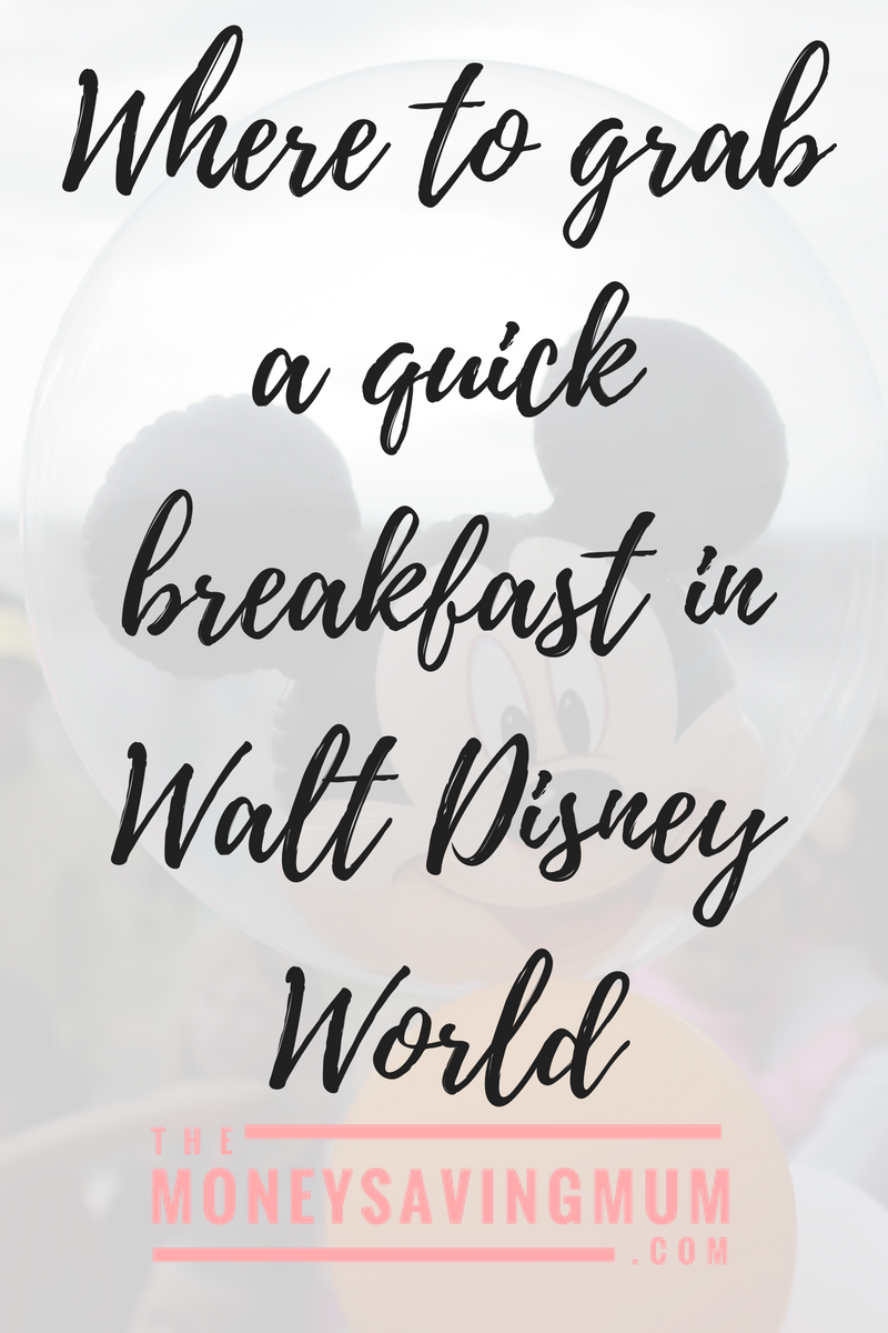 Where to have a quick breakfast in Walt Disney World
