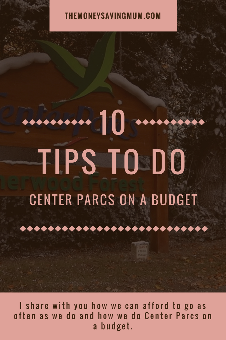 Center Parcs.... on a budget!