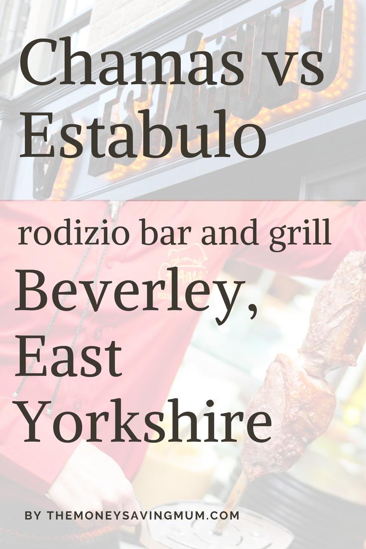 Chamas vs Estabulo | comparing Rodizio Bar & Grill's in Beverley