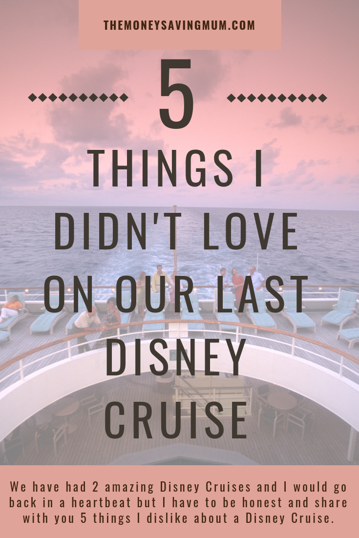 The only 5 things I dislike about a Disney Cruise