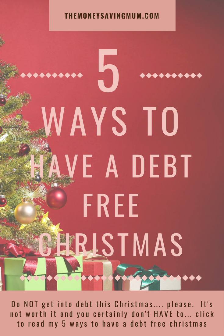5 ways to have a debt free Christmas