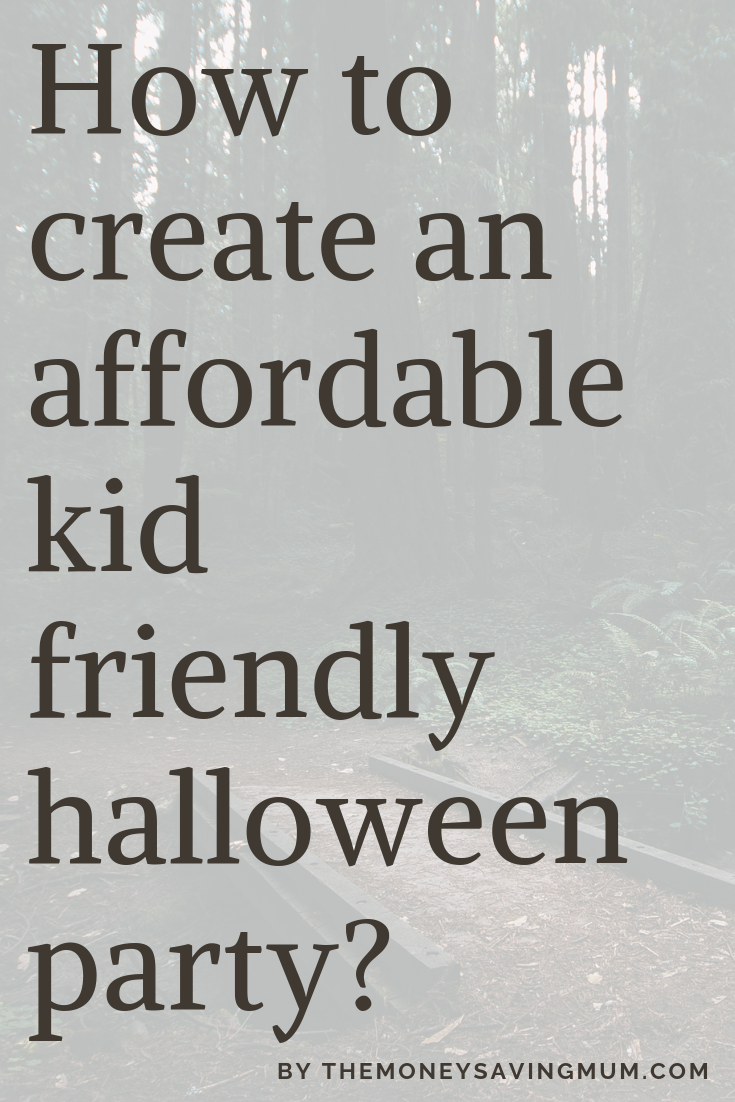 How to create an affordable child friendly halloween party?