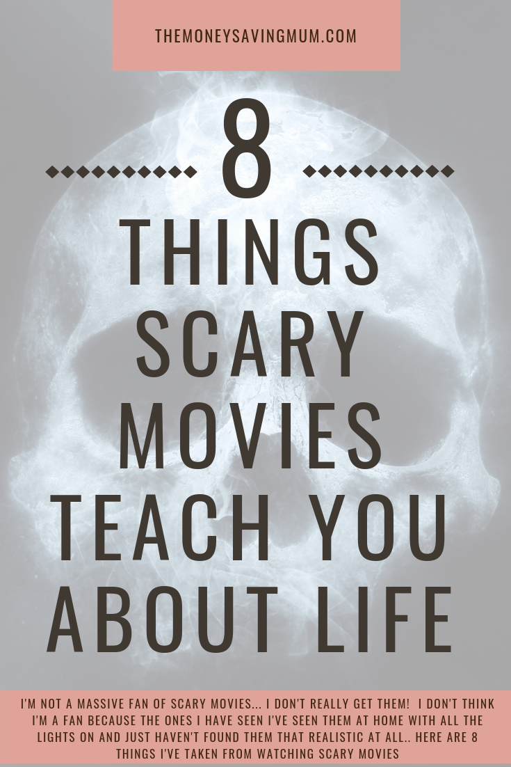 8 things scary movies teach you about life