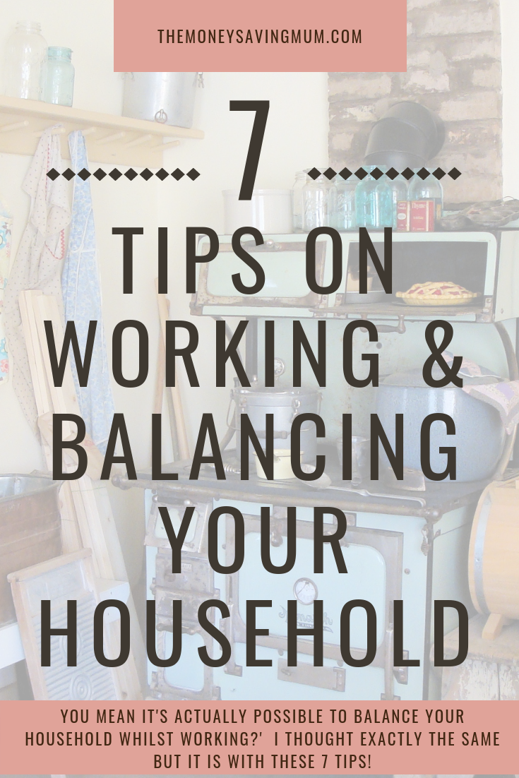 Tips on Working & Balancing Your Household