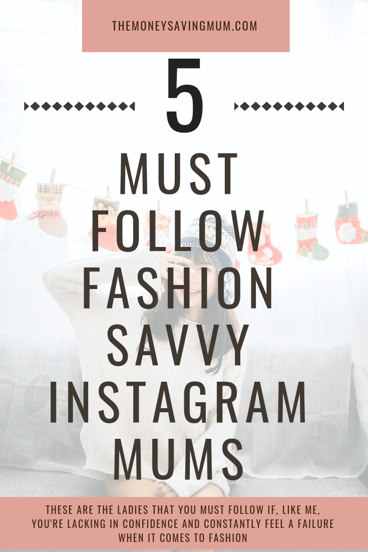 The best Instagrams to follow for fashion-savvy Mums!