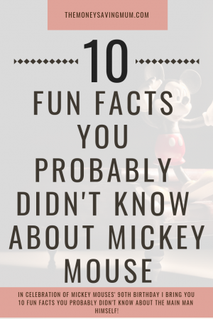 10 fun facts you probably didn't know about Mickey Mouse | happy 90th birthday Mickey!