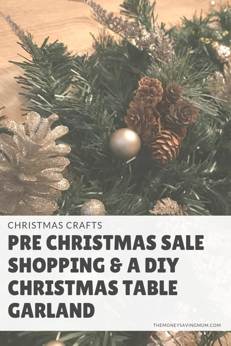 My DIY Christmas garland bargain & pre christmas sales shopping!