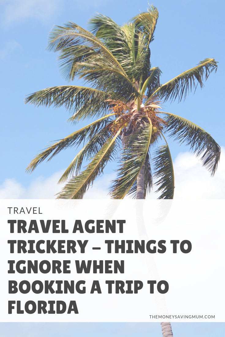 Travel agent trickery | how to avoid overpaying on your next trip to Florida
