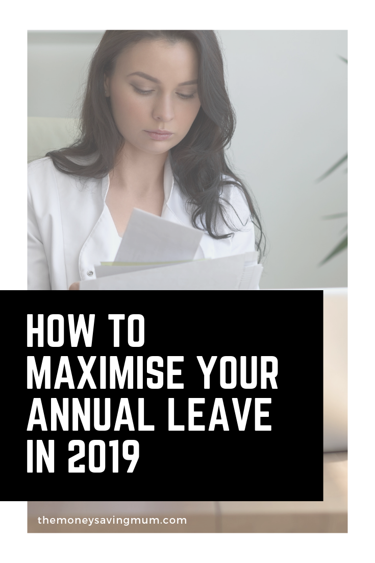How to maximise your annual leave in 2019!