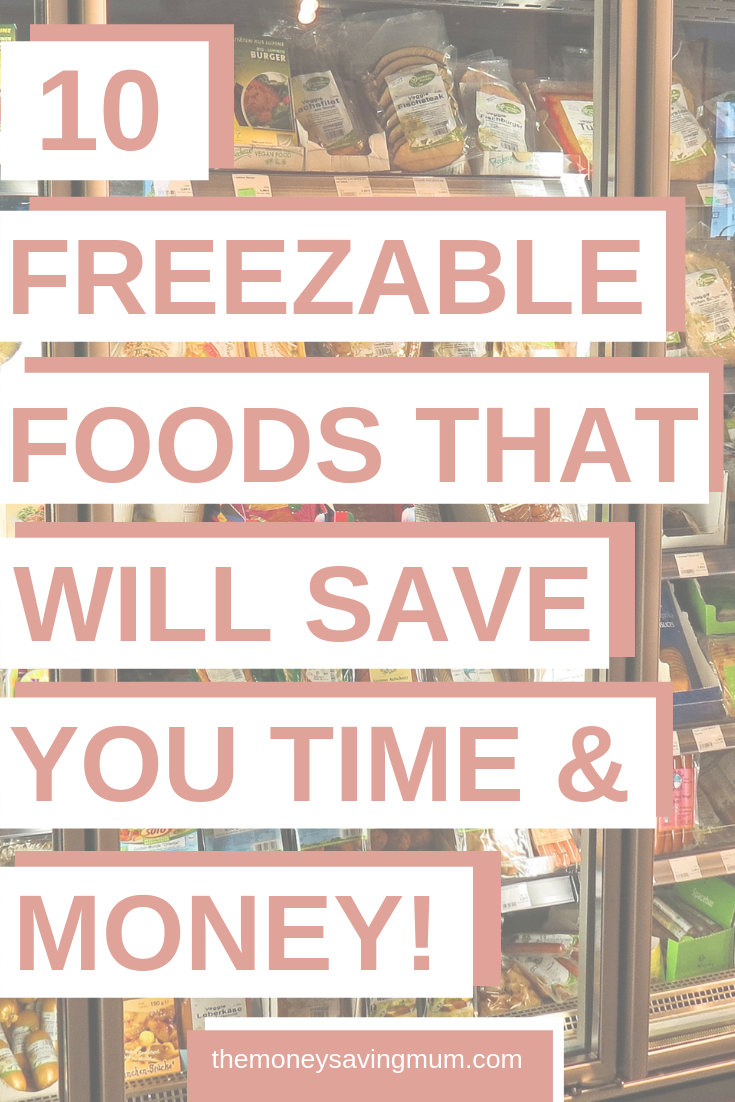 10 freezable foods to save time AND money!  Frugal foods & freezer meals.